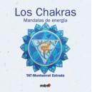 LOS CHAKRAS. MANDALAS DE ENERGÍA
