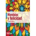 MANDALAS Y FELICIDAD. TU VIDA EN COLORRES